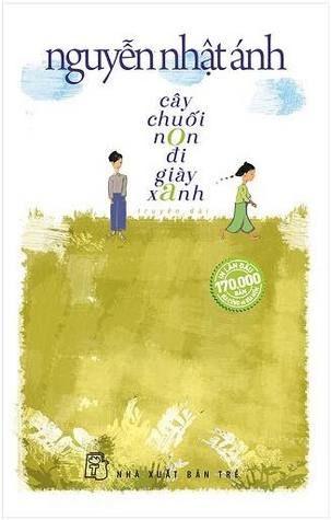 Review truyện Cây Chuối Non Đi Giầy Xanh – Nguyễn Nhật Ánh